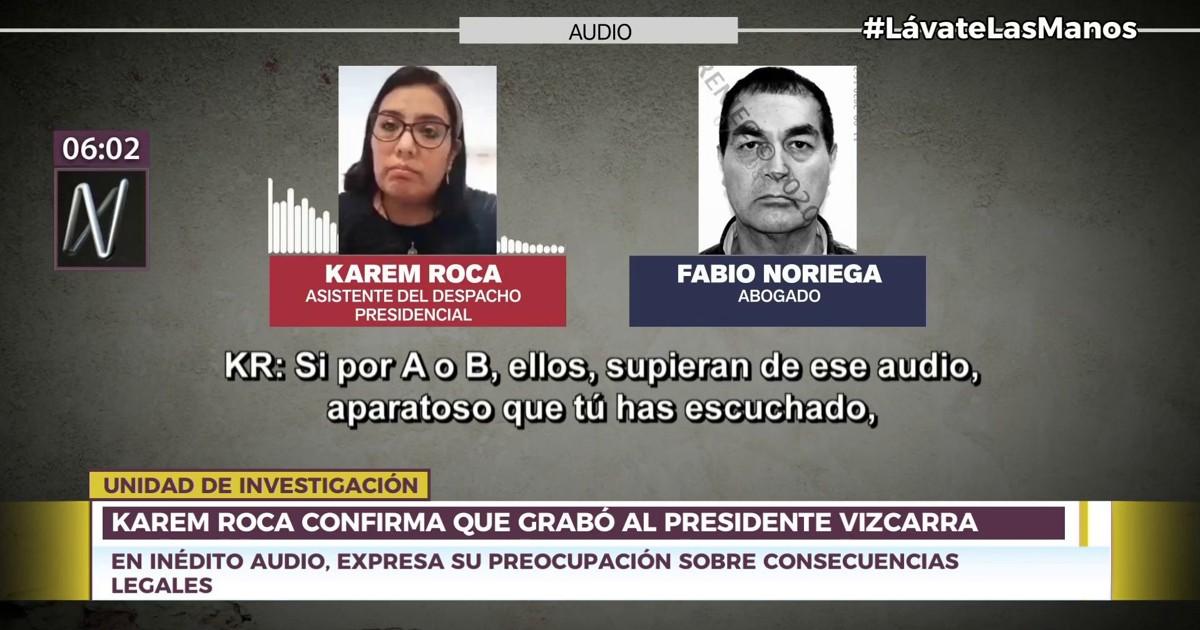 Karem Roca audios Martín Vizcarra