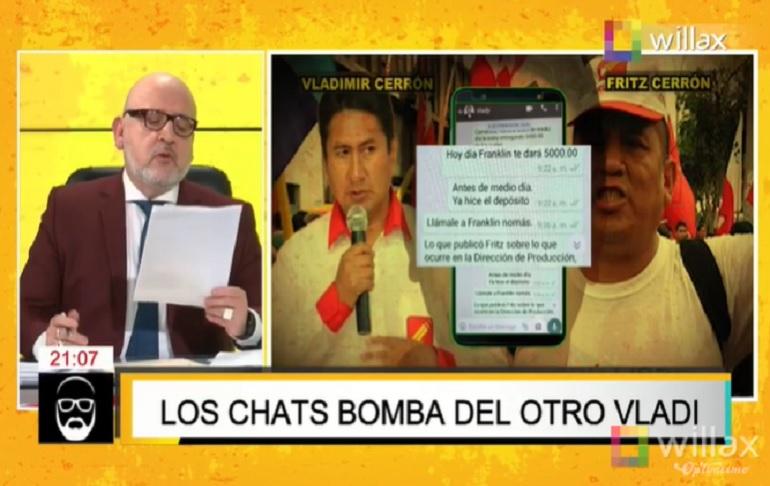 Beto Ortiz reveló los nuevos chats de Vladimir Cerrón con Waldys Vilcapoma